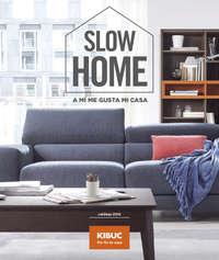 Slow Home - A mí me gusta mi casa