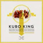Ofertas de Kubo King, Ración nuggets con patatas