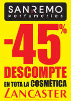 Ofertas de Perfumerías San Remo, -45% de descompte en tota la Cosmètica Lancaster