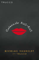 Ofertas de Trucco, Colección Kiss Kiss