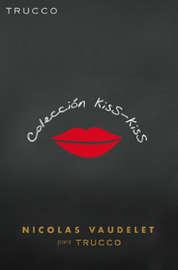 Colección Kiss Kiss
