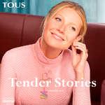 Ofertas de Tous, Tender Stories