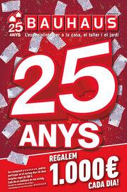 25 anys. Regalem 1000€ cada dia