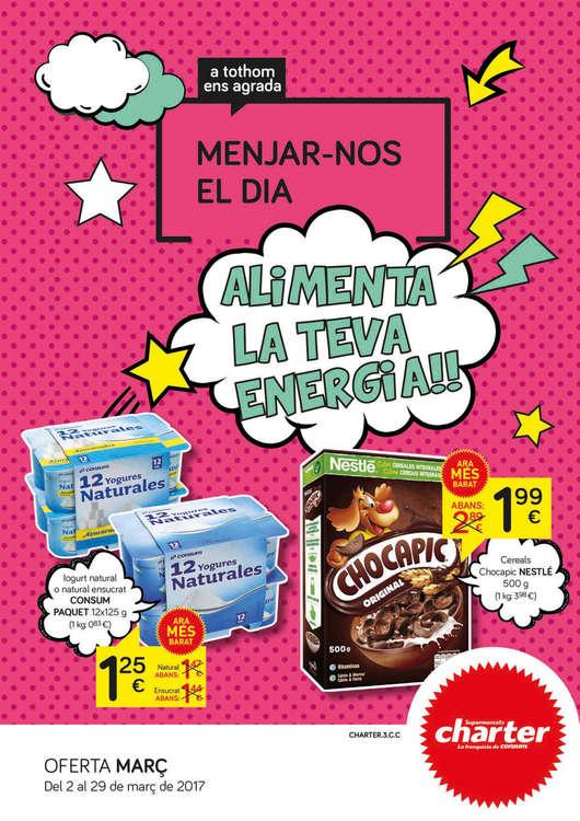 Ofertas de Supermercados Charter, Alimenta la teva energia!!
