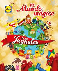 El mundo mágico de los juguetes
