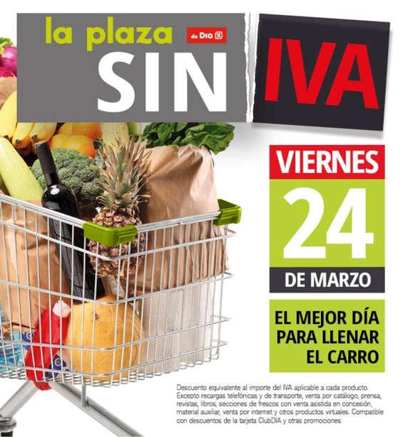 Ofertas de La Plaza de DIA, Sin IVA