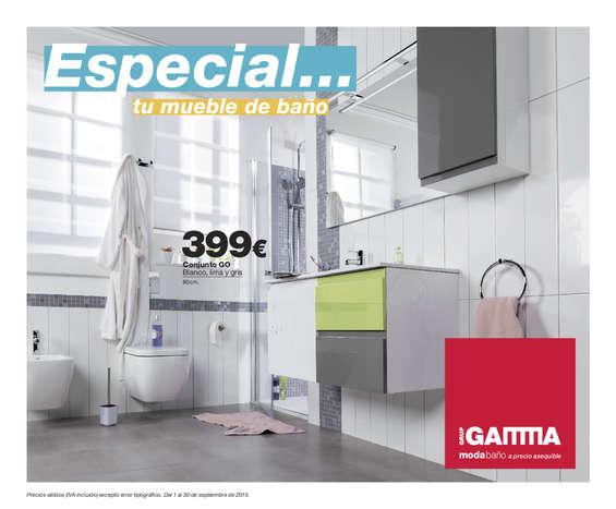Ofertas de Gamma, Especial... tu mueble de baño