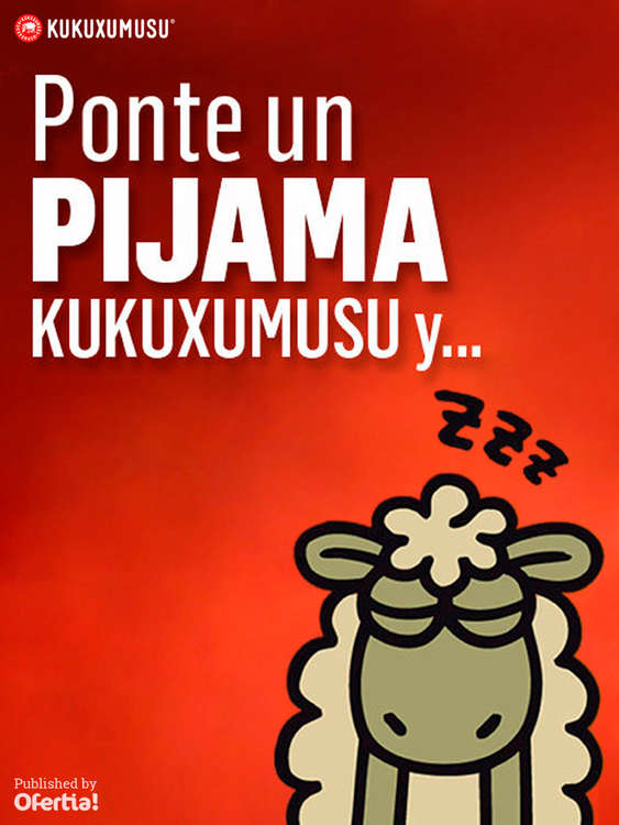 Ofertas de Kukuxumusu, Ponte un pijama Kukuxumusu y...