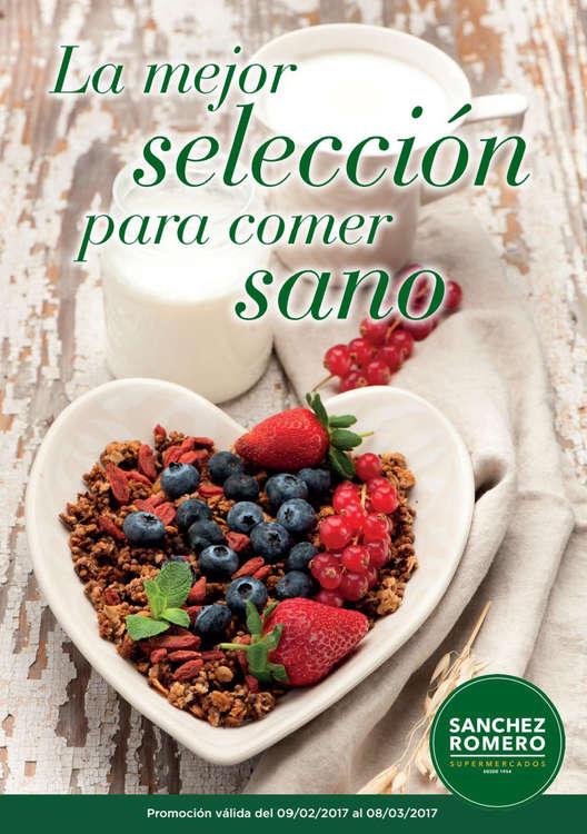 Ofertas de Supermercados Sánchez Romero, La mejor selección para comer sano