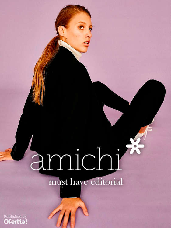 Ofertas de Amichi, Must have editorial