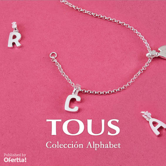 Ofertas de Tous, Colección Alphabet