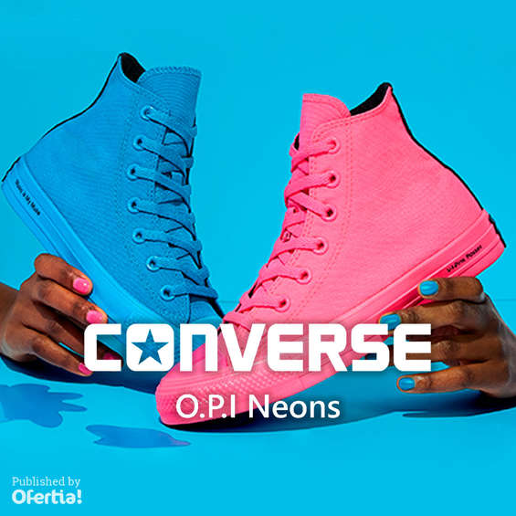 Ofertas de Converse, O.P.I Neons