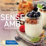 Ofertas de Carrefour, Els SENSE AMB la major varietat