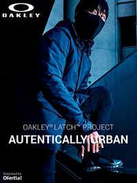Oakley Latch Project. Autentically Urban